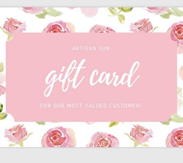 Artisan Sun has gift cards available!