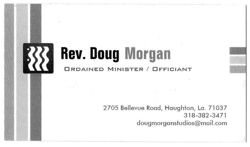 Rev doug morgan officiant bossier city la weddingwire 800x800 1466787378045 doug business card 800x800 1466787489627 louisiana reheart Image collections