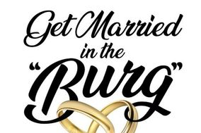 Get Married in the 'Burg