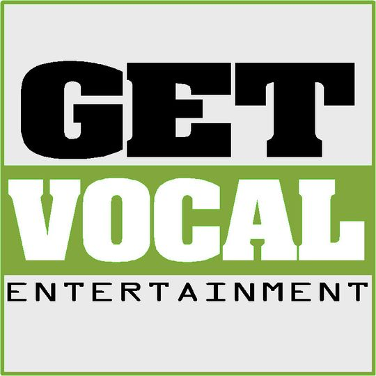 Get Vocal Entertainment