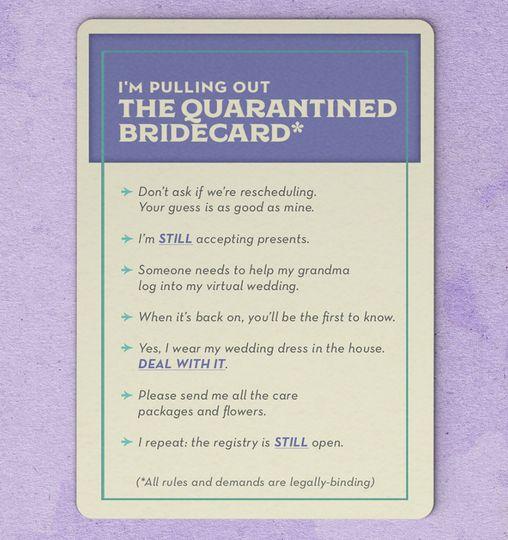 Quarantined Bridecard