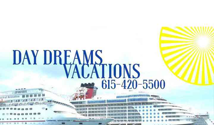 Day Dreams Vacations
