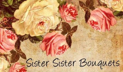 Sister Sister Bouquets