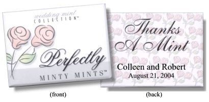 Personalized mints are an economical way to say thanks.