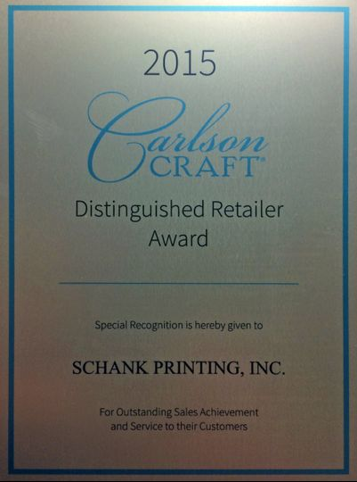 Schank Printing has been awarded the Carlson Craft Distinguished Retailer Award for 6 years in row...