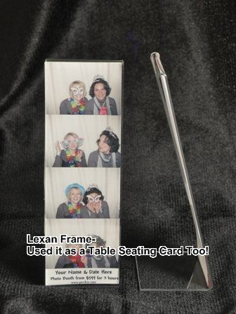 We have a Lexan frame that can also be used as a Table Place/Seating card and to put thier memento...