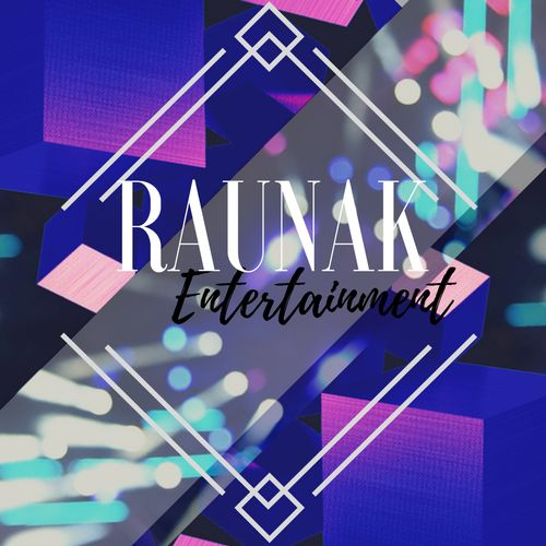 raunak ent logo 2 bright 51 476854 157669436479295