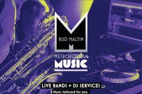 Bud Maltin Metropolitan Music