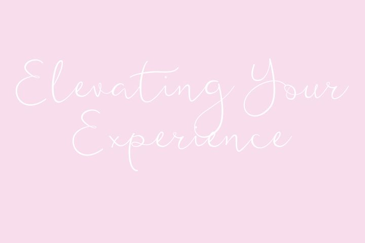 Elevating your experience
