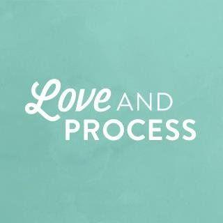 LoveandProcess