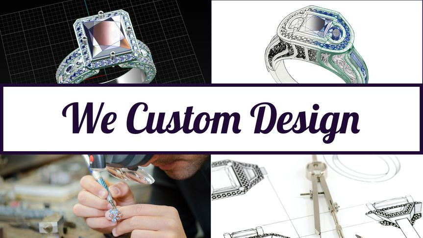 We can custom create your engagement ring or wedding ring.