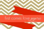 First Comes Love Paperie image