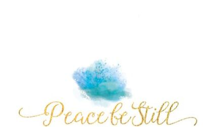 Peace Be Still Collection