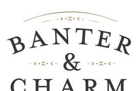 Banter & Charm