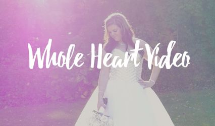 Whole Heart Video