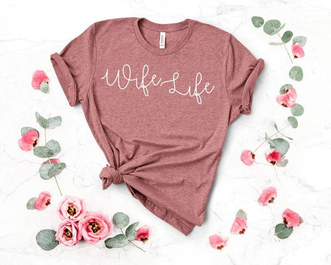 Wife Life Tee