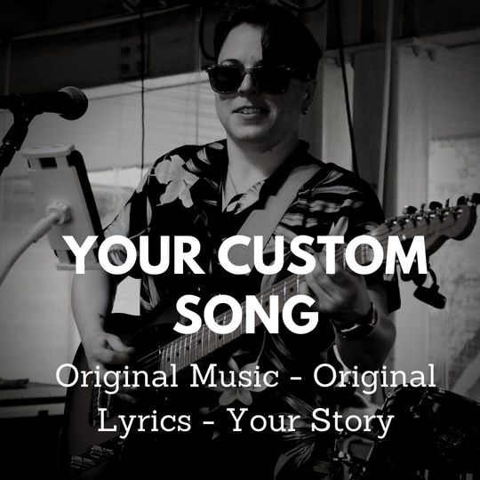 Your Custom Song