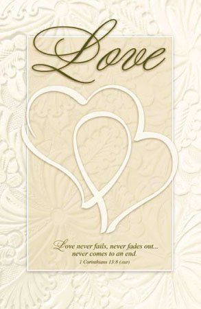 Double Hearts Wedding programs printed on 26lb paper. The text says, Love never fails, never fades...