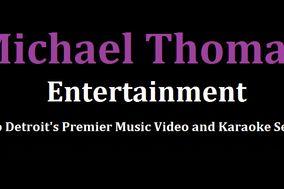 Michael Thomas Entertainment