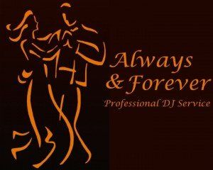 Always and Forever DJ