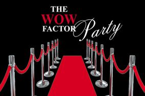 The Wow Factor Party