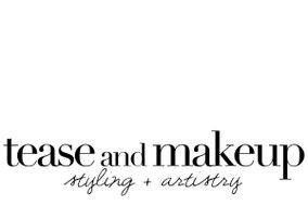Tease & Makeup