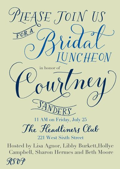 Invitation for a bridal luncheon, featuring a mix of modern calligraphy, hand lettering and...