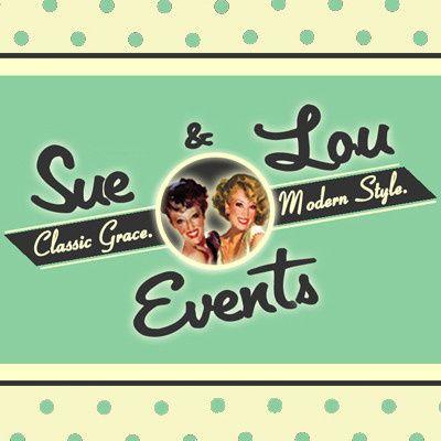 Sue & Lou Events