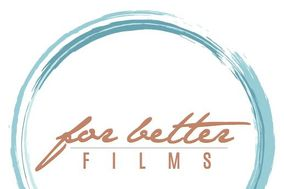 For Better Films