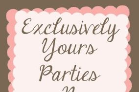 Exclusively Yours Parties N Events