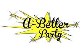 A Better Party & Design