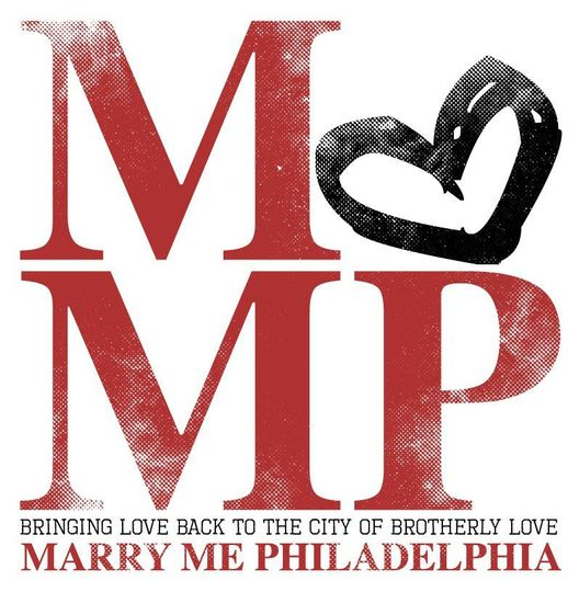 Marry Me Philadelphia