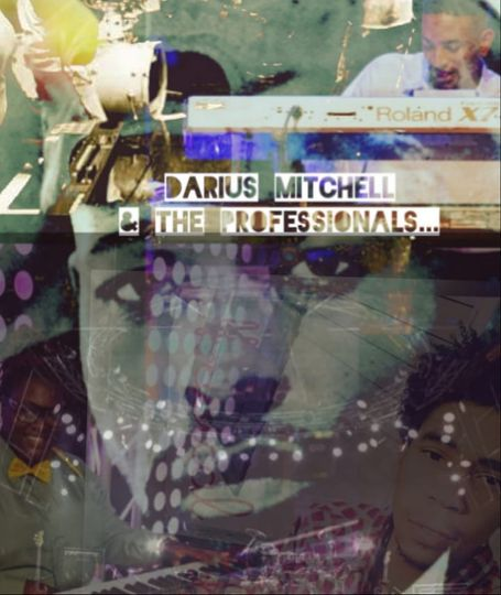 Darius Mitchell and The Professionals poster