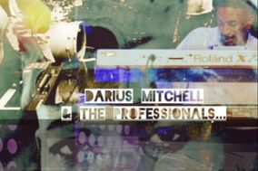 Darius Mitchell & The Professionals