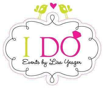 """I Do"" Events by Lisa Yeager"
