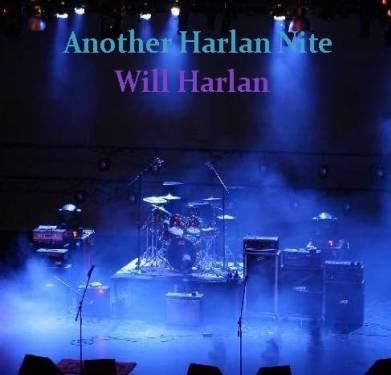 Another Harlan Nite CD- Will Harlan
