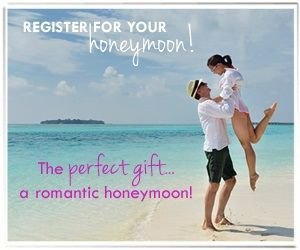 Use our free honeymoon registry at www.touchthesuntravels/honeymoonwishes.com