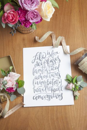 Quote-Photography by Robin Benson | Florals by J KayMay LLC | Calligraphy by Maidae