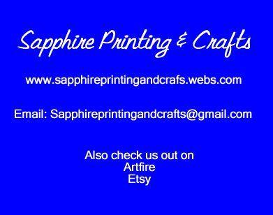 http://sapphireprintingandcrafts.webs.com/ourshop.htm