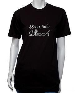 Born To Wear Diamonds Rhinestone T-Shirt