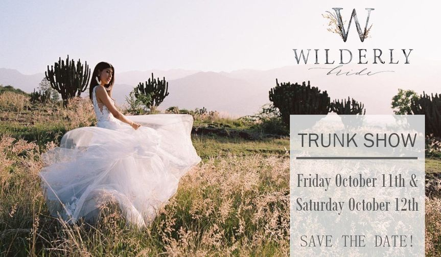 Wilderly Bride Trunk Show!