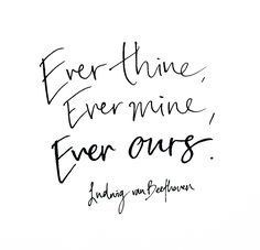 Ever thine ever mine ever ours