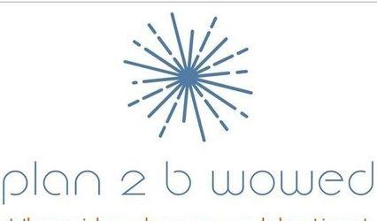 Plan 2B Wowed