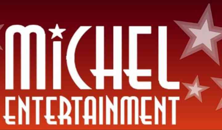 MICHEL ENTERTAINMENT