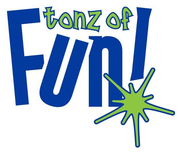 Tonz of Fun