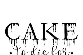 Cake To Die For
