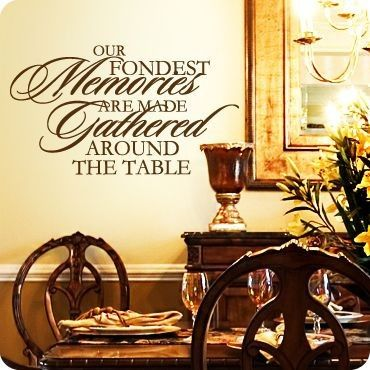 foundest memories around table