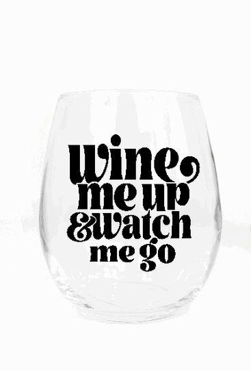 Wine ME up Glass