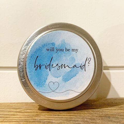 Will you be my bridesmaid tins