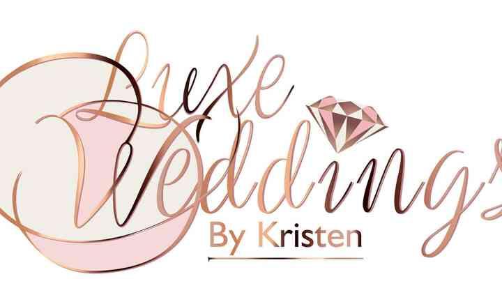 Luxe Weddings by Kristen, LLC